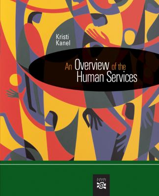 An Overview of the Human Services 9780618607600