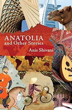 Anatolia and Other Stories 9780615281827