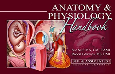 Anatomy & Physiology Handbook 9780615184746