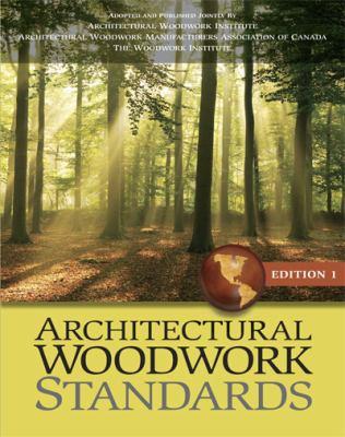 Architectural Woodwork Standards