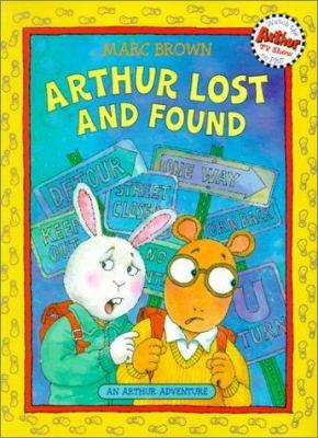 Arthur Lost and Found: An Arthur Adventure 9780613298780
