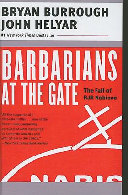 Barbarians at the Gate: The Fall of RJR Nabisco 9780613921060