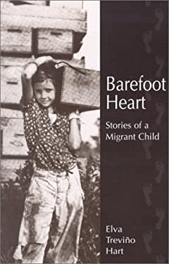 Barefoot Heart: Stories of a Migrant Child 9780613242950