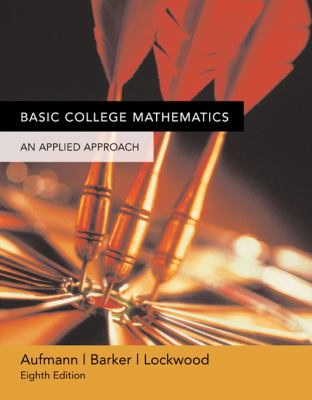 Basic College Mathematics: An Applied Approach - 8th Edition