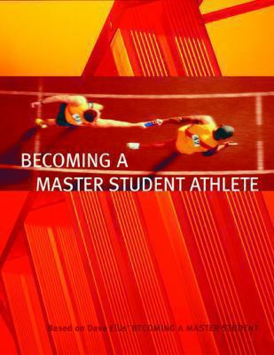 Becoming a Master Student Athlete 9780618493234
