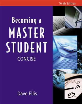 Becoming a Master Student: Tenth Edition, Concise 9780618209095