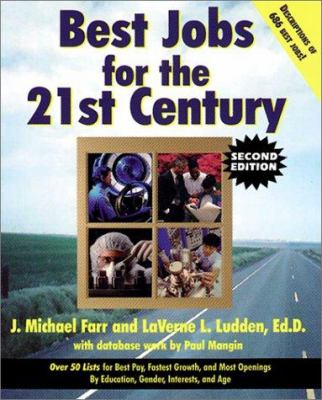 Best Jobs for the 21st Century (2nd Ed.) 9780613243445