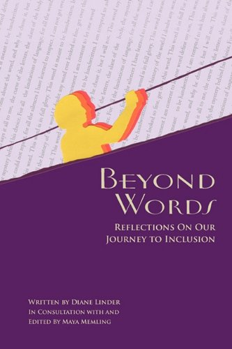 Beyond Words - Reflections on Our Journey to Inclusion 9780615333915