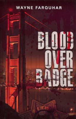 Blood Over Badge 9780615359113