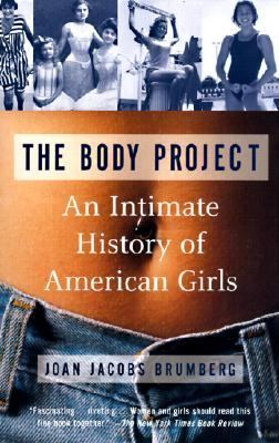 Body Project: An Intimate History of American Girls 9780613180672