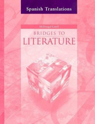 Bridges to Literature: Level II: Spanish Translations 9780618455140