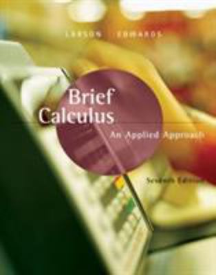 Brief Calculus: An Applied Approach 9780618547197