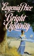 Bright Captivity 9780613133159