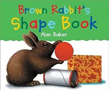 Brown Rabbit's Shape Book 9780613900188