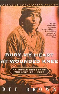 Bury My Heart at Wounded Knee 9780613427043