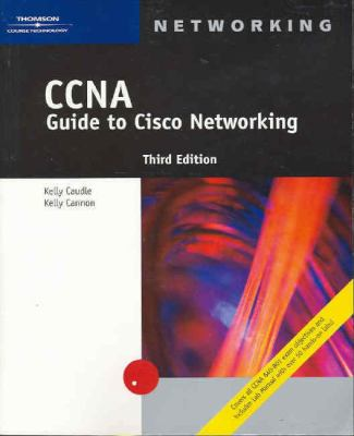CCNA Guide to Cisco Networking, Third Edition 9780619213466