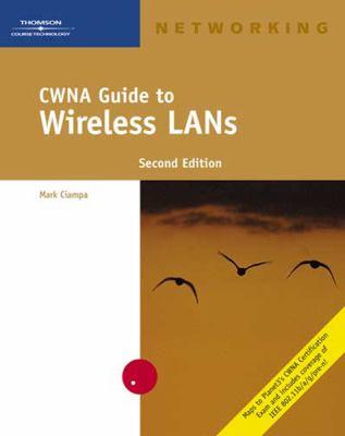CWNA Guide to Wireless LANs 9780619215798
