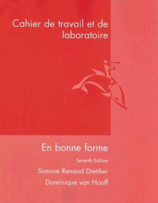 Cahier de Travail Et de Laboratoire: En Bonne Forme 9780618012435