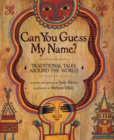 Can You Guess My Name?: Traditional Tales Around the World 9780618133284