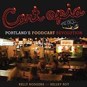 Cartopia: Portland's Food Cart Revolution 22093730