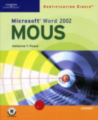 Certification Circle: Microsoft Office Specialist Word 2002-Expert 9780619057169
