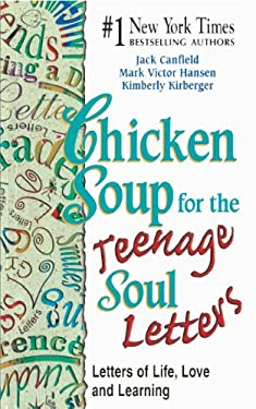 Chicken Soup for the Teenage Soul Letters: Letters of Life, Love and Learning 9780613303149