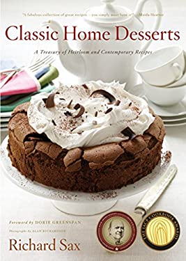Classic Home Desserts: A Treasury of Heirloom and Contemporary Recipes from Around the World 9780618057085