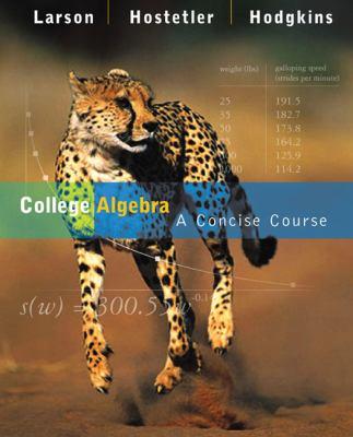 College Algebra: A Concise Course 9780618492763
