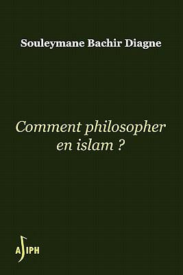 Comment Philosopher En Islam 9780615371672