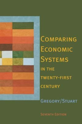 Comparing Economic Systems in the Twenty-First Century 9780618261819
