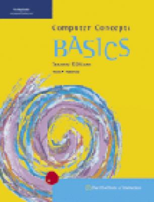 Computer Concepts Basics (Book Only) 9780619055783