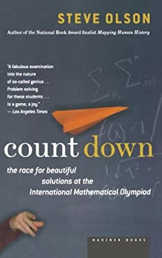 Count Down: Six Kids Vie for Glory at the World's Toughest Math Competition