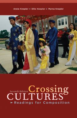 Crossing Cultures: Readings for Composition 9780618918065
