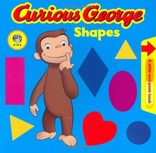 Curious George Shapes: A Slide-And-Peek Book 9780618891986