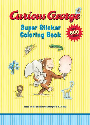 Curious George Super Sticker Coloring Book [With Stickers] 9780618998777