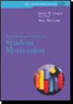 Custom Enrichment Module: An Educator's Guide to Student Motivation 9780618572847
