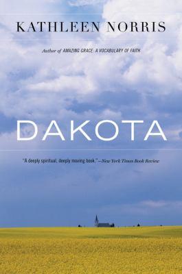 Dakota: A Spiritual Geography 9780618127245