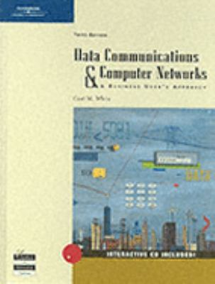 Data Communications and Computer Networks: A Business User's Approach, Third Edition 9780619160357