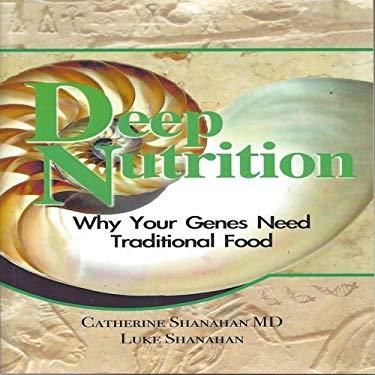 Deep Nutrition 9780615228389