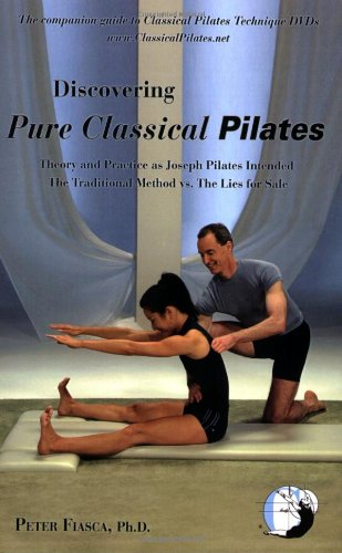 Discovering Pure Classical Pilates 9780615245621