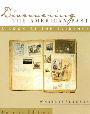 Discovering the American Past Concise Edition