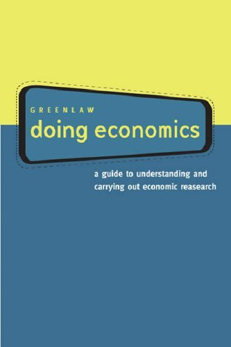 Doing Economics: A Guide to Understanding and Carrying Out Economic Research 9780618379835