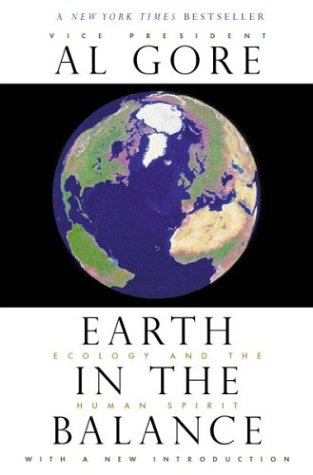 Earth in the Balance: Ecology and the Human Spirit 9780618056644