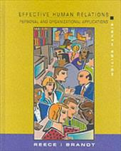 Effective Human Relations Organization Eighth Edition: Personal and Organizational Applications