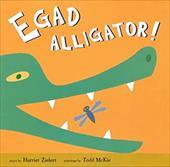 Egad Alligator! 2334945