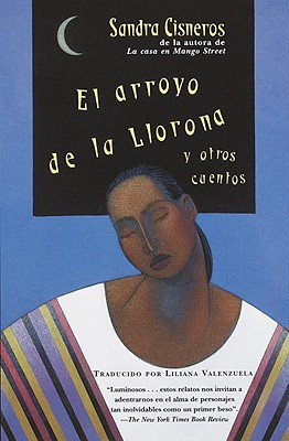 El Arroyo de La Llorona y Otros Cuentos (Woman Hollering Creek and Other Stories) 9780613045193