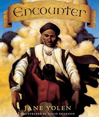 encounter by jane yolen david shannon   reviews