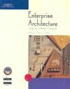 Enterprise Architecture Using the Zachman Framework [With CDROM] 9780619064464