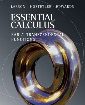 Essential Calculus: Early Transcendental Functions 9780618879182