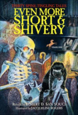 Even More Short & Shivery: Thirty Spine-Tingling Tales 9780613721912